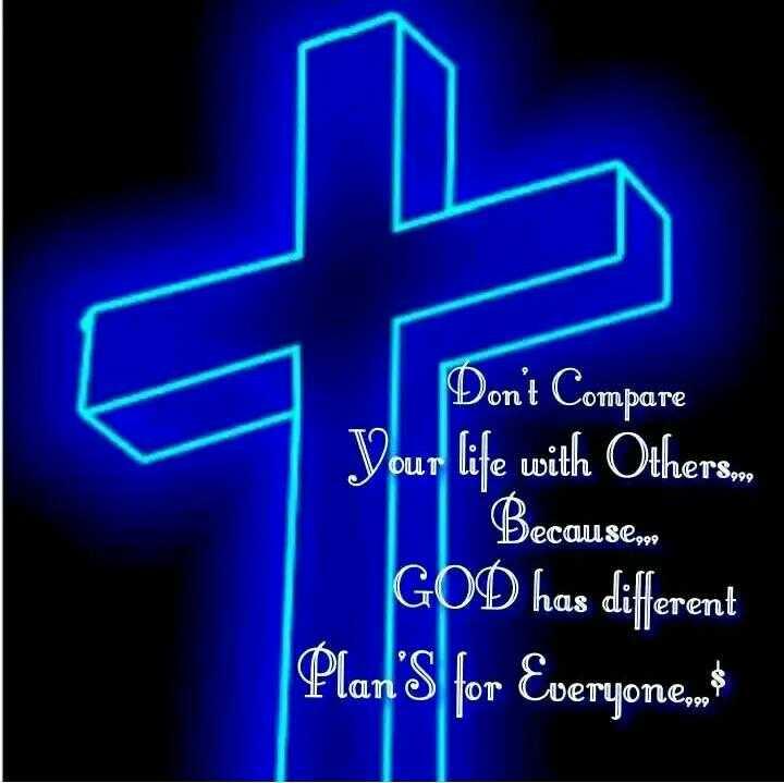 ✝జీసస్ - Don ' t Compare Your life with Others . | Becausloa GOD has different Plan ' s for Everyone . no - ShareChat