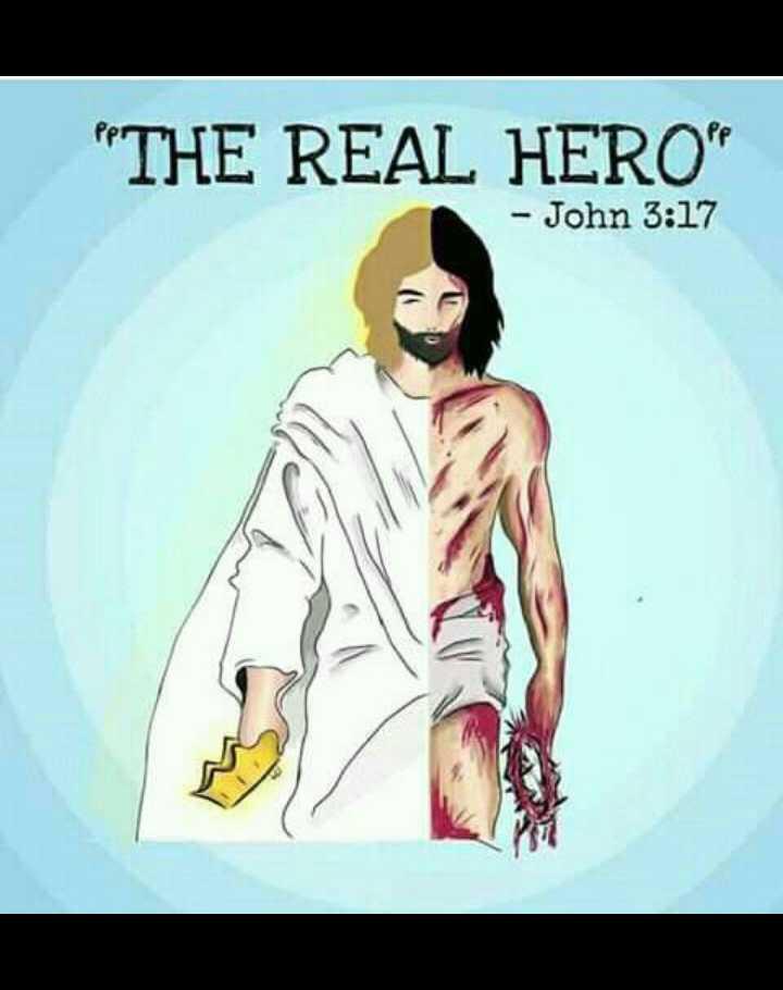 ✝జీసస్ - THE REAL HERO - John 3 : 17 - ShareChat