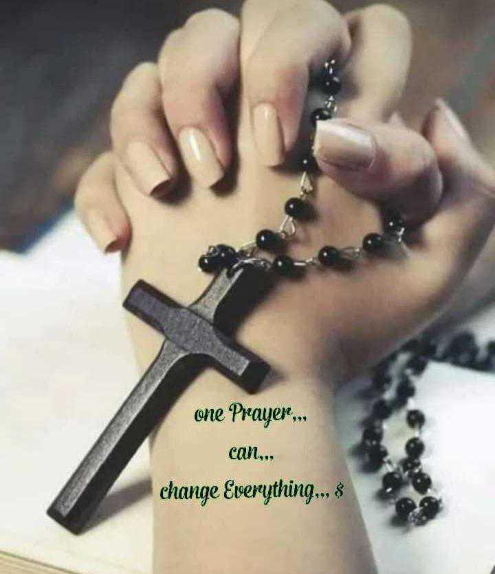 ✝జీసస్ - one Prayer . . . can . . . change Everything . . . 8 - ShareChat