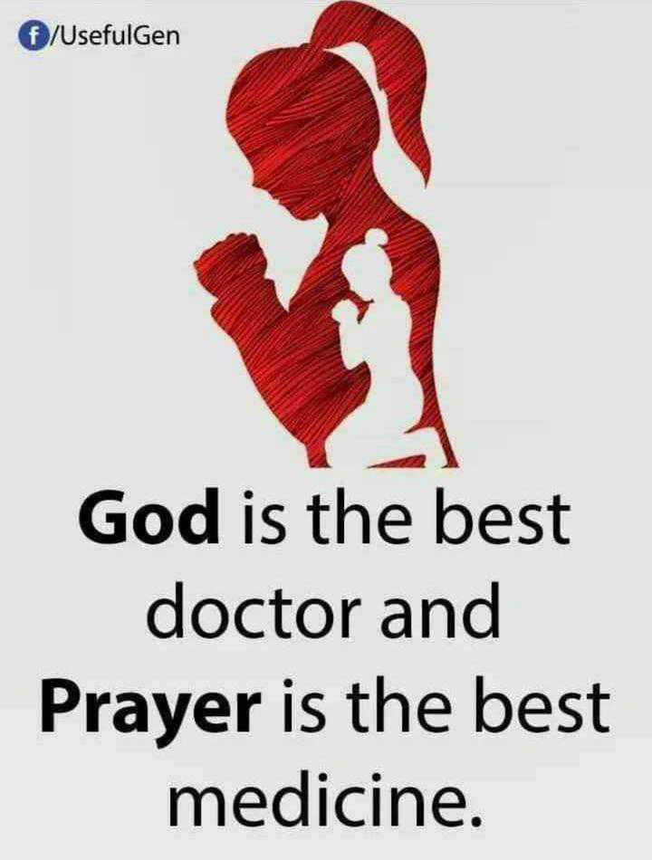 ✝జీసస్ - € / Usefulgen God is the best doctor and Prayer is the best medicine . - ShareChat