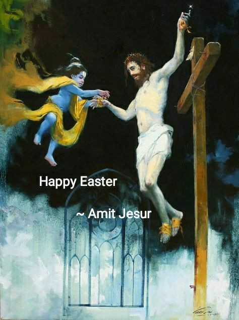 ✝️ હેપી ઇસ્ટર - Happy Easter ~ Amit Jesur - ShareChat