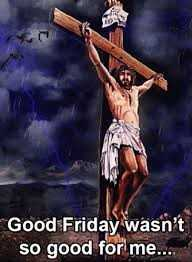 ✝️Jesus - Good Friday wasn ' t so good for me . . . - ShareChat