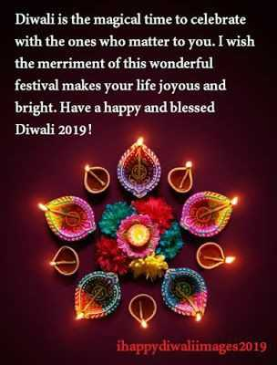 ✨💡✨happy diwali✨💡✨ - Diwali is the magical time to celebrate with the ones who matter to you . I wish the merriment of this wonderful festival makes your life joyous and bright . Have a happy and blessed Diwali 2019 ! ihappydiwaliimages 2019 - ShareChat