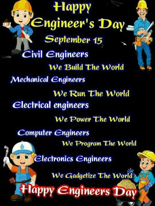 ❓ ಇಂಜಿನಿಯರಿಂಗ್ ಎಂದರೆ? - Happy Engineer ' s Day September 15 , Civil Engineers We Build The World Mechanical Engineers We Run The World Electrical engineers We Power The World Computer Engineers We Program The World Electronics Engineers we Gadgetize The World - Happy Engineers Day - ShareChat