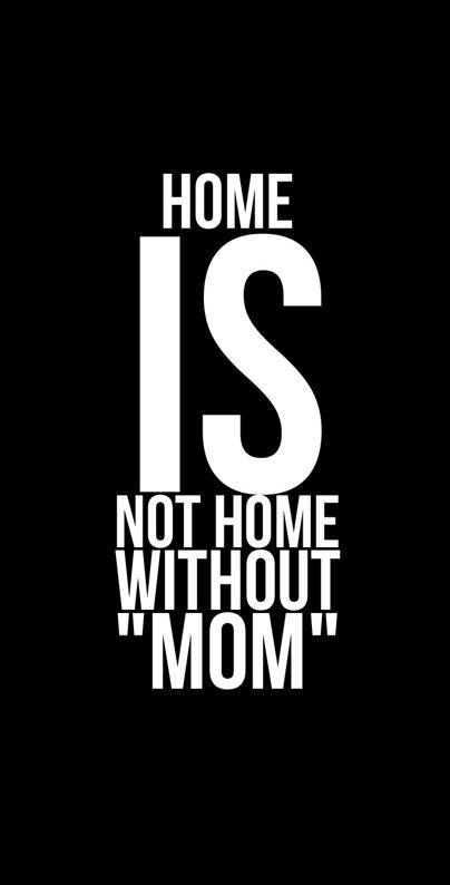 ❣ मदर्स डे - HOME NOT HOME WITHOUT MOM - ShareChat