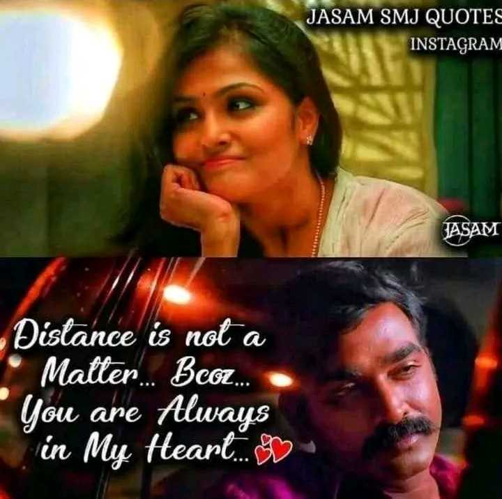 ❣️ miss you - JASAM SMJ QUOTES INSTAGRAM JASAM Distance is not a • Matter . . . Beam . you are Always in My Heart . . . - ShareChat