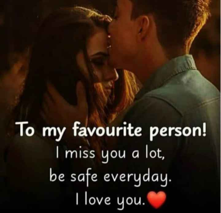 ❤️प्यार के रंग - S To my favourite person ! I miss you a lot , be safe everyday . I love you . - ShareChat