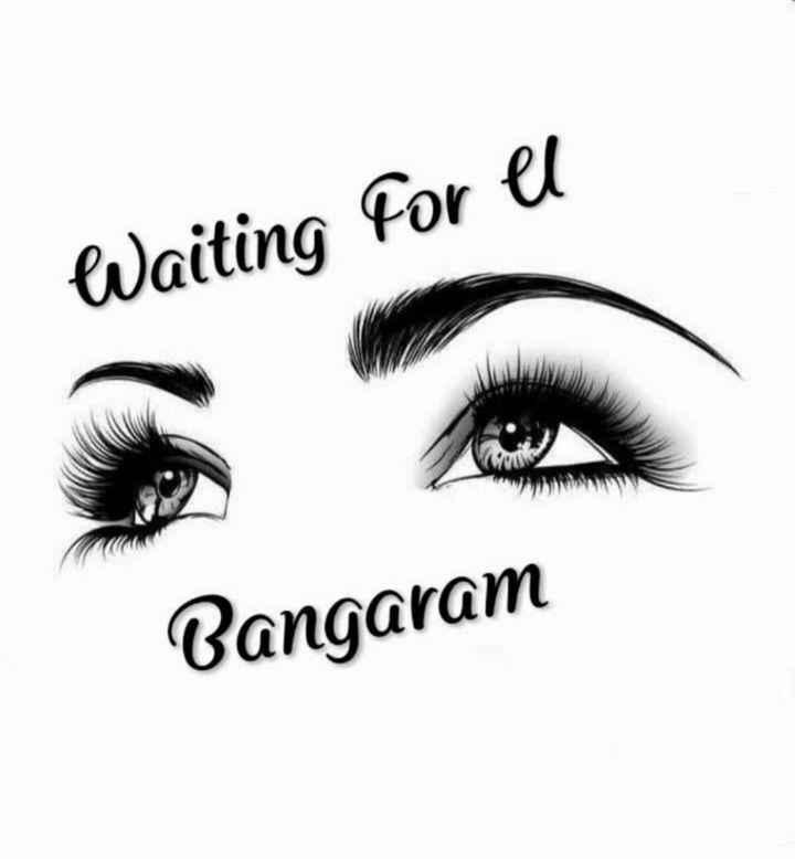 ❤️ లవ్ - Waiting for el Bangaram - ShareChat