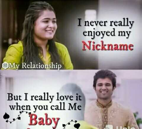 ❤️ లవ్ - I never really enjoyed my Nickname My Relationship But I really love it when you call Me V Baby . - ShareChat