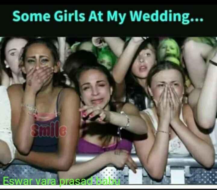 ❤️ లవ్ - Some Girls At My Wedding . . . Smile Eswar vana prasad sabun - ShareChat