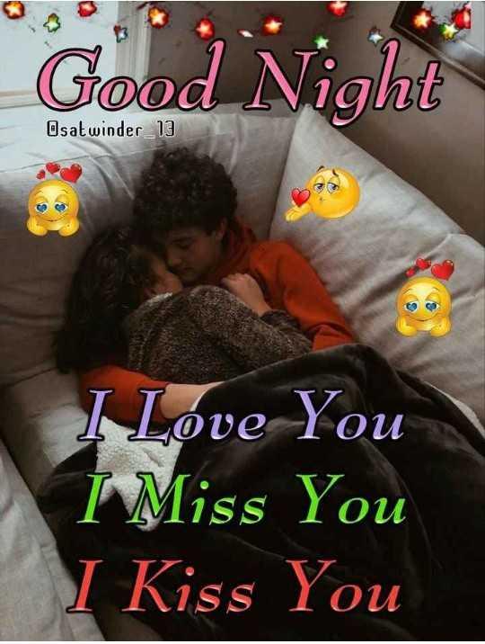 ❤️ లవ్ - Good Night Osat winder _ 13 I Love You I Miss You I Kiss You - ShareChat