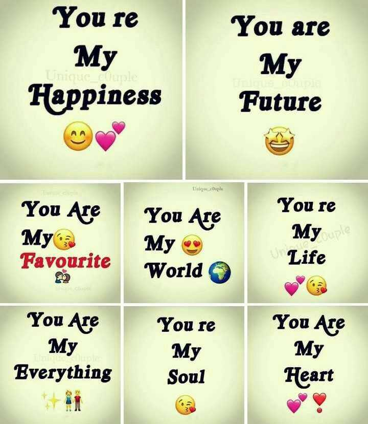 ❤️ లవ్ - You re My Happiness You are My Future que You Are You Are My a Favourite My 9 You re My uple Life a World You Are You re My My You Are My Heart Everything Soul - ShareChat