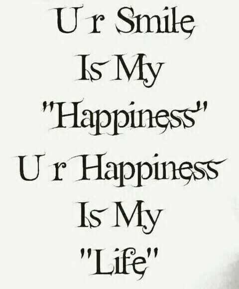 ❤️ പ്രണയം സ്റ്റാറ്റസുകൾ - Ur Smile Is My Happiness Ur Happiness Is My Life - ShareChat