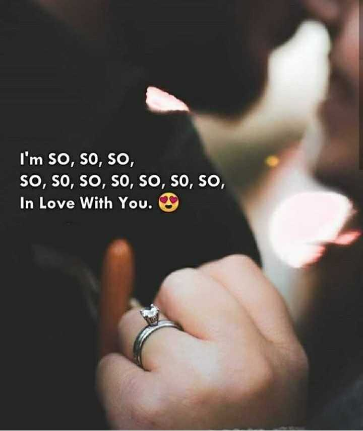 ❤️ പ്രണയം സ്റ്റാറ്റസുകൾ - I ' m SO , SO , SO , SO , SO , SO , SO , SO , SO , SO , In Love With You . - ShareChat
