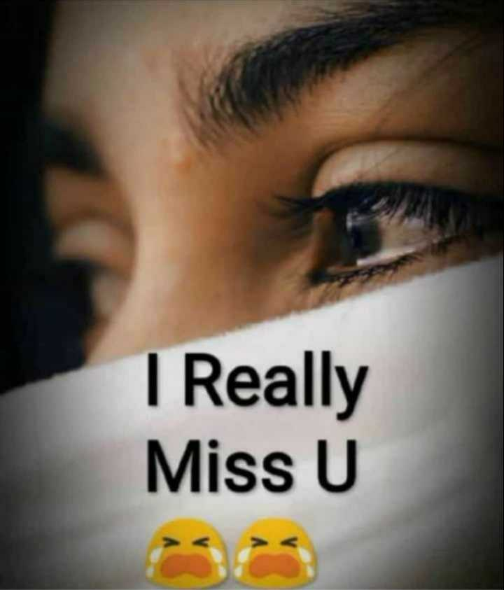 ❤ Miss you😔 - I Really Miss U - ShareChat