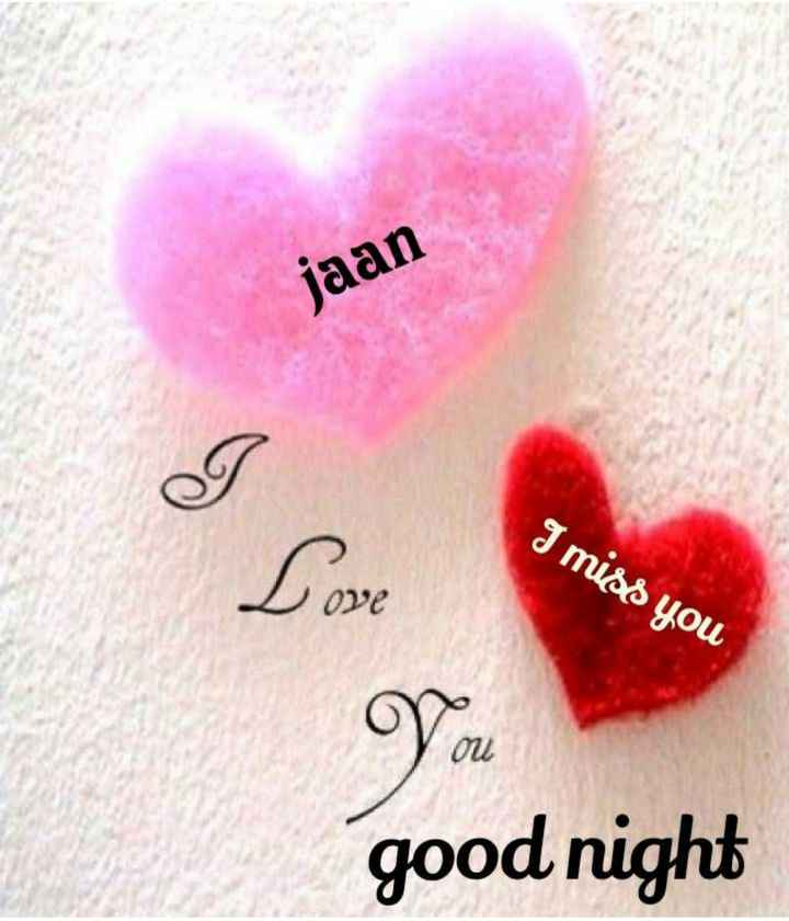 ❤ Miss you😔 - jaan I miss you good night - ShareChat