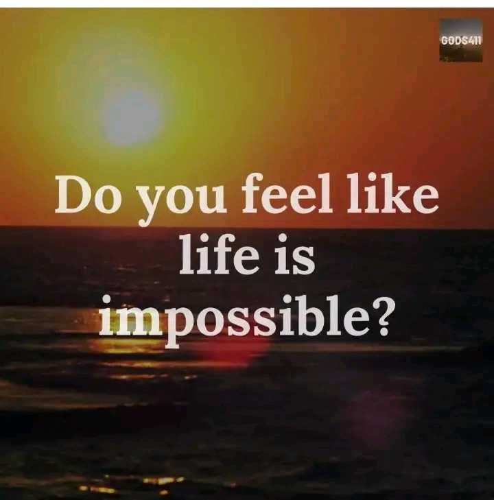 ❤ Miss you😔 - GOD $ 411 Do you feel like life is impossible ? - ShareChat