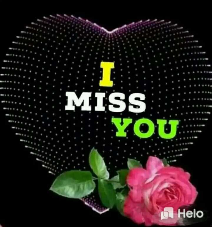 ❤miss you😔😔 - MISS YOU - ShareChat
