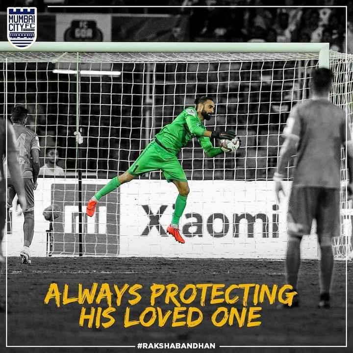 ⚽️इंडियन सुपर लीग Live - MUMBAI CITYFC QUE IUC sm Xlaomi Xaomi ALWAYS PROTECTING HIS LOVED ONE # RAKSHABANDHAN - - ShareChat