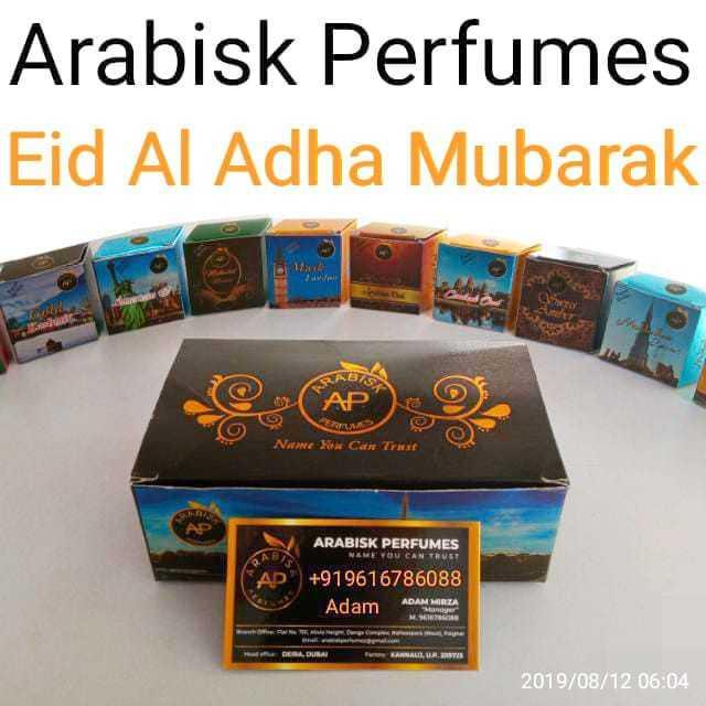 ☪️ ईद उल-फितर मुबारक - Arabisk Perfumes Eid Al Adha Mubarak 1 C - . Name You Can Trust ARABISK PERFUMES + 919616786088 Adam Ada ADAM MIRZA TANAL , LAS 2019 / 08 / 12 06 : 04 - ShareChat