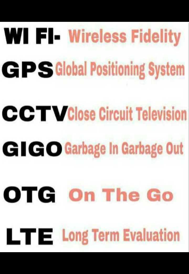 🖥️ कंप्यूटर सीखें - WI FI - Wireless Fidelity GPS Global Positioning System CCTV Close Circuit Television GIGO Garbage In Garbage Out OTG On The Go LTE Long Term Evaluation - ShareChat