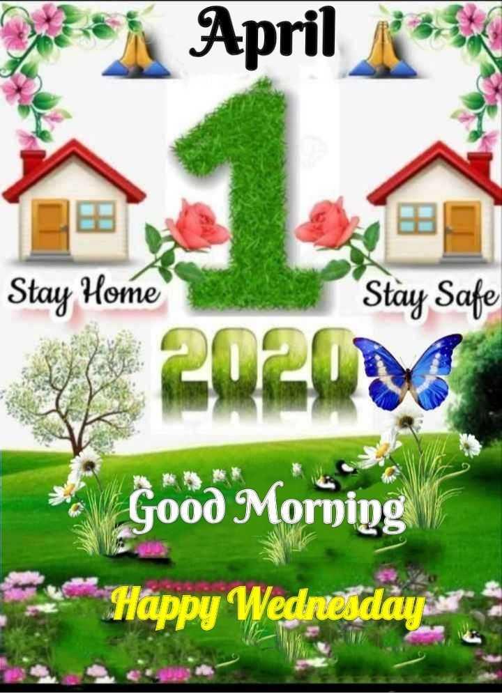 ☀️गुड मॉर्निंग☀️ - MX April Stay Home Stay Safe Good Morning Happy Wedneetidãyes - ShareChat