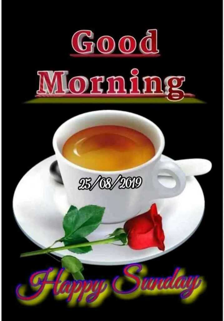 ☕️ चाय love - Good Morning 25 / 08 / 2019 Flappy wedang - ShareChat