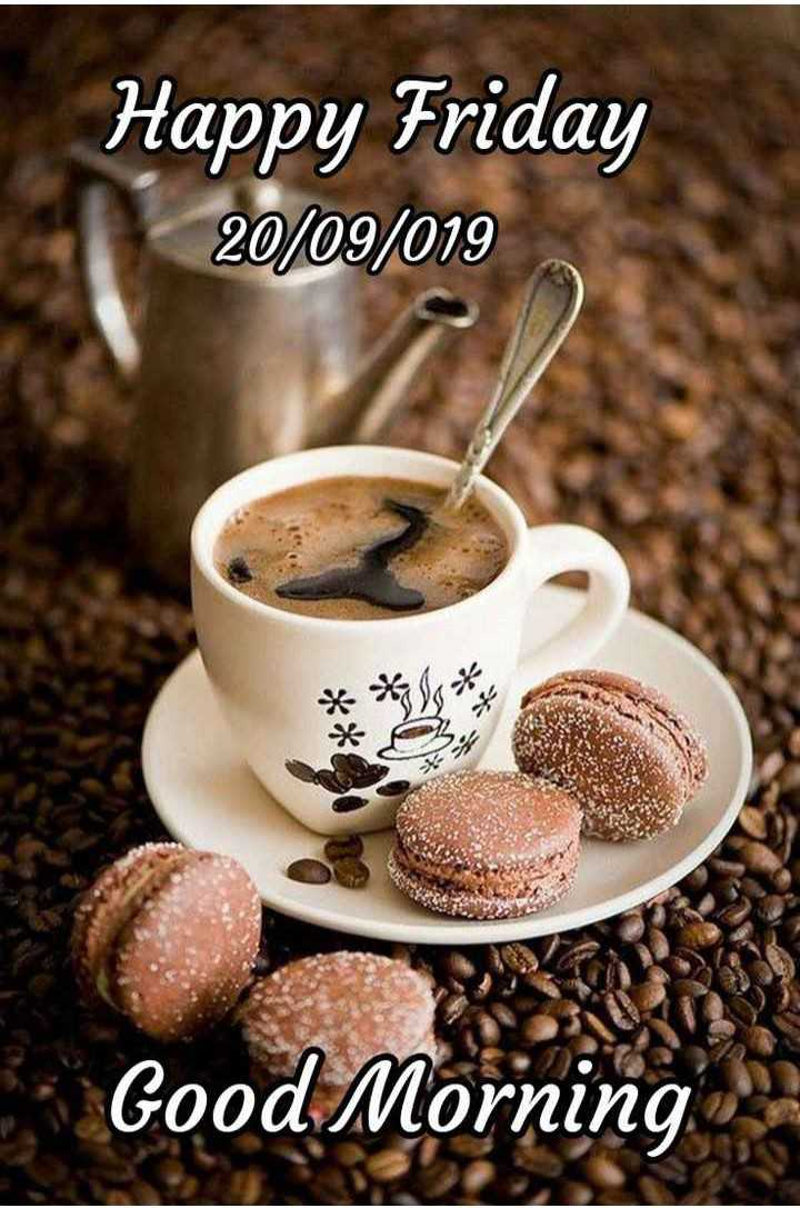 ☕️चाय love - Happy Friday 20 / 09 / 019 * * * Good Morning - ShareChat