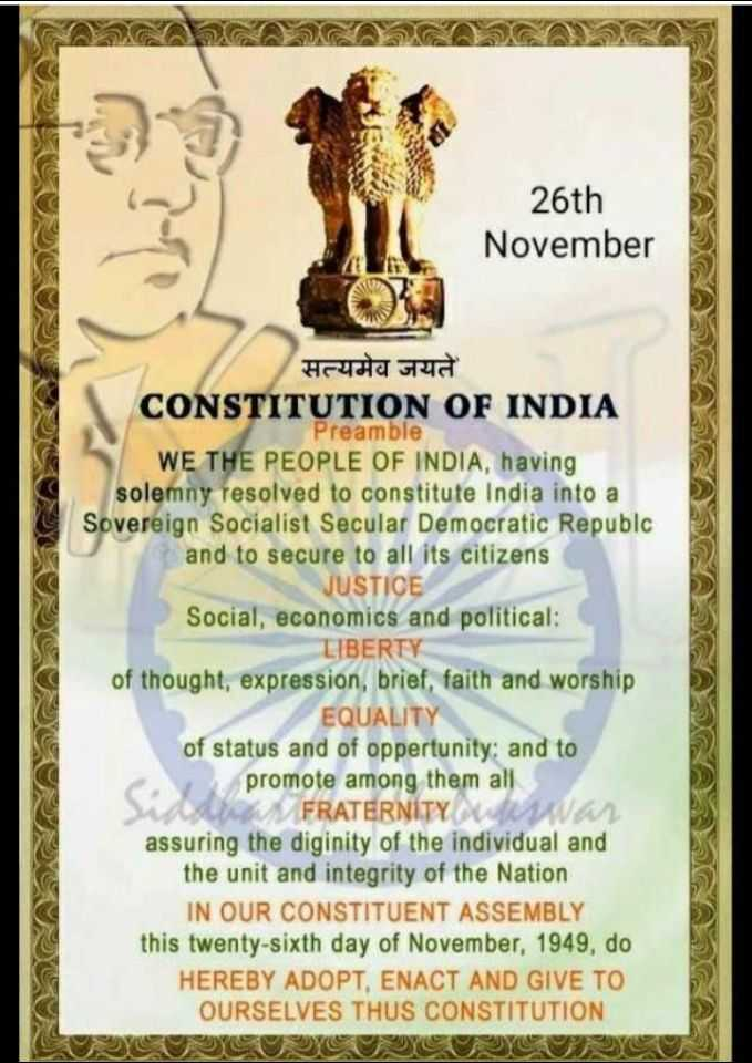 ⚖️भारतीय संविधान दिवस - 26th November सत्यमेव जयते CONSTITUTION OF INDIA Preamble WE THE PEOPLE OF INDIA , having solemny resolved to constitute India into a Sovereign Socialist Secular Democratic Republc and to secure to all its citizens JUSTICE Social , economics and political : LIBERTY of thought , expression , brief , faith and worship EQUALITY of status and of oppertunity : and to promote among them all FRATERNITY assuring the diginity of the individual and the unit and integrity of the Nation IN OUR CONSTITUENT ASSEMBLY this twenty - sixth day of November , 1949 , do HEREBY ADOPT , ENACT AND GIVE TO OURSELVES THUS CONSTITUTION - ShareChat