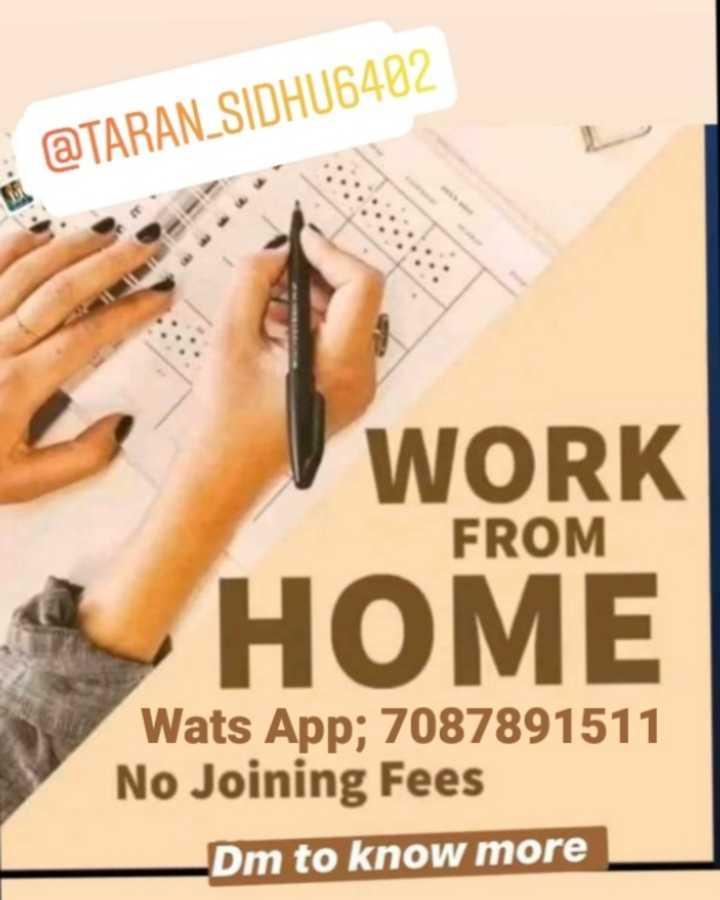 ℹ️ ਰੋਜ਼ਗਾਰ ਸੰਬੰਧੀ ਜਾਣਕਾਰੀ - @ TARAN . SIDHU6402 WORK FROM HOME Wats App ; 7087891511 No Joining Fees Dm to know more - ShareChat