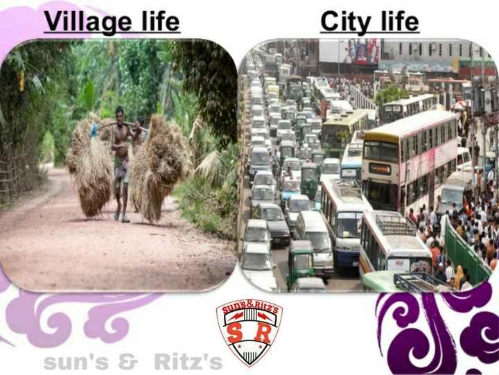 🏕️ ગામડું v/s શહેર 🌇 - Village life City life & Ritz ' s suns . sun ' s & Ritz ' s - ShareChat