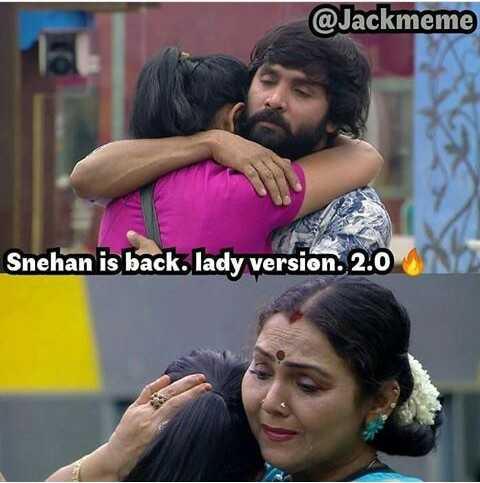 👁️பிக் பாஸ் 3 - @ Jackmeme Snehan is back . rsion 2 . 0 - ShareChat