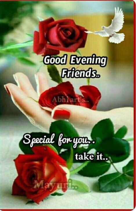 ☕️மாலை வணக்கம் - Good Evening Friends . . Abhiar Special for you . take it . . - ShareChat