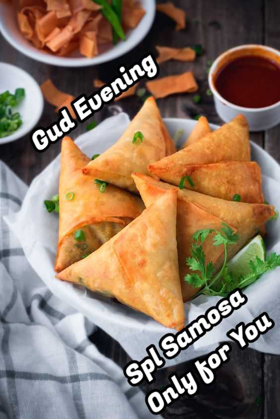 ☕️மாலை வணக்கம் - Gud Evening Spl Samosa Only for You - ShareChat