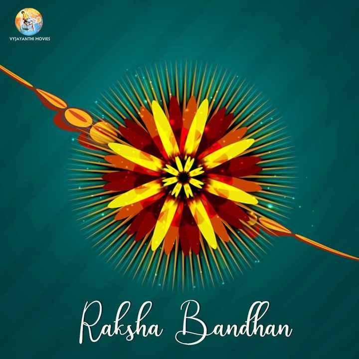 🇹🎞️టాలీవుడ్ - VYJAYANTHI MOVIES Raksha Bandhan - ShareChat