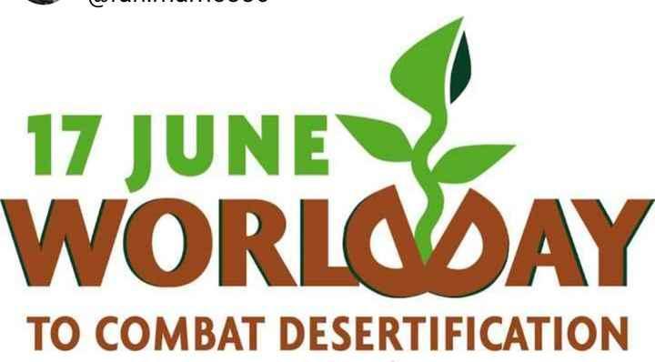 🏜️ప్రపంచ ఎడారి కరువు వ్యతిరేక దినోత్సవం - 17 JUNE WORLODAY TO COMBAT DESERTIFICATION - ShareChat