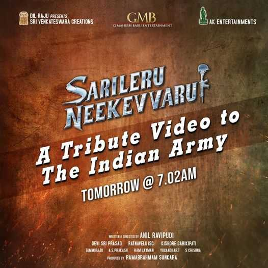 🇹🎞️సినిమా ప్రపంచం - DIL RAJU PRESENTS SRI VENKATESWARA CREATIONS GMB ENAK ENTERTAINMENTS G MAHESH BABU ENTERTAINMENT SARILERU NEEKEV VARU A Tribute Video to The Indian Army TOMORROW @ 7 . 02AM WRITTENS BRECTED BY ANIL RAVIPUDI DEVI SRI PRASAD RATNAVELUISC KISHORE CARIKIPATI TAMMIRAJU A . S . PRIKASH RAM LATIN TUCANOHART SKRISHNA PRODUCED BY RAMABRAHMAM SUNKARA - ShareChat