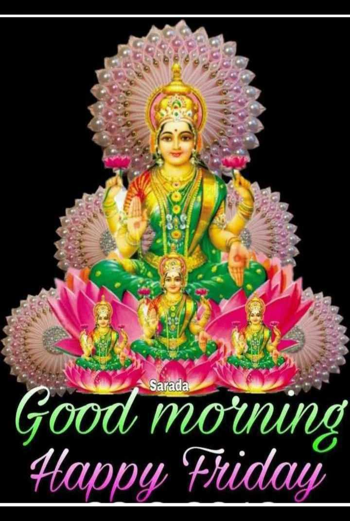 🕉️ಶುಭ ಶುಕ್ರವಾರ - SOS Opera Sarada Good morning Happy Friday - ShareChat