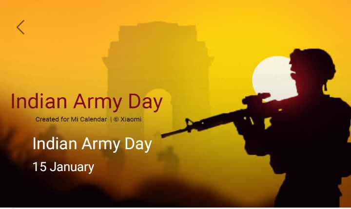 🏞️ ഇമേജ് സ്റ്റാറ്റസ് - Indian Army Day Created for Mi Calendar | © Xiaomi Indian Army Day 15 January - ShareChat