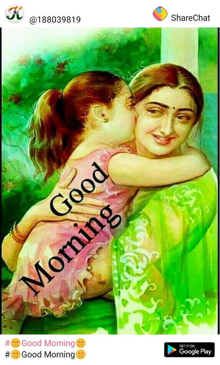 ☺️☺️शुभ प्रभात👌👌💕💕 - @ 188039819 ShareChat Good Morning GET IT ON # Good Morning # Good Morning Google Play - ShareChat