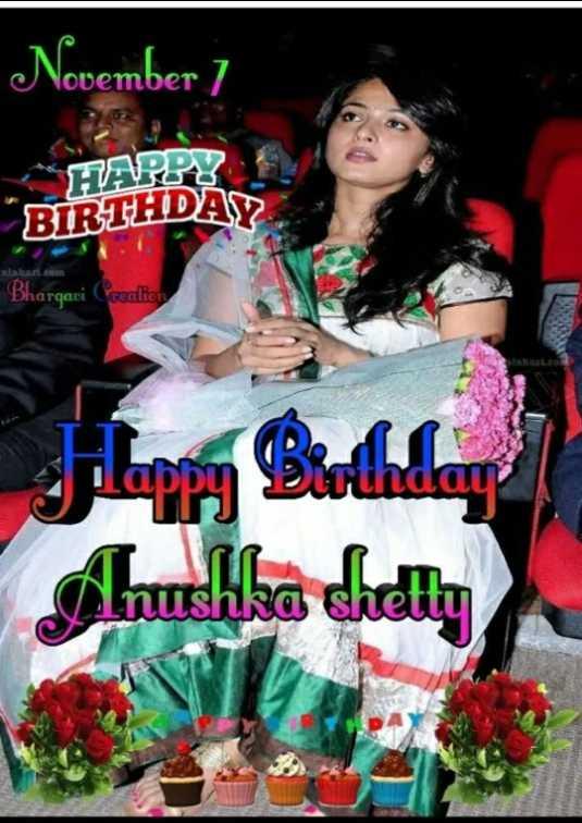 ,🎂అనుష్క శెట్టి పుట్టినరోజు 🎁🎉 - November ] BIRTHDAY Bhargavi Creation ndau Anushka shetty - ShareChat