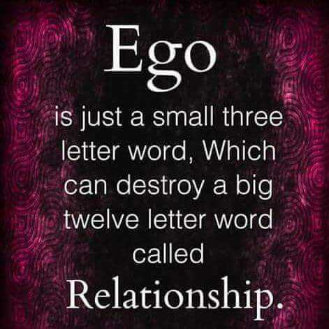 ...ego is not important than relationship... - Ego is just a small three letter word , Which can destroy a big twelve letter word called Relationship . - ShareChat