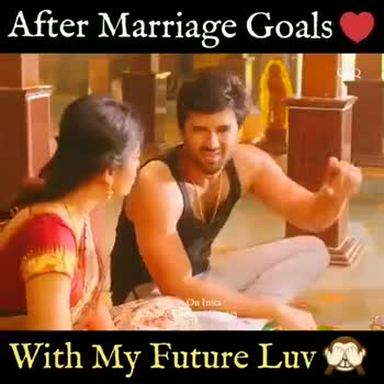 love status - After Marriage Goals Ско low On Insta Crazce Kanmani On : With My Future Luv UN After Marriage Goals Follow On Insta Crazie Kanmani Quotes With My Future Luv - ShareChat