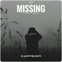 feeling sad - ig # rb MISSING PAIN OF MISSING IG @ RHYTHM _ BEATS ig # rb MISSING PAIN OF MISSING IG @ RHYTHM _ BEATS - ShareChat