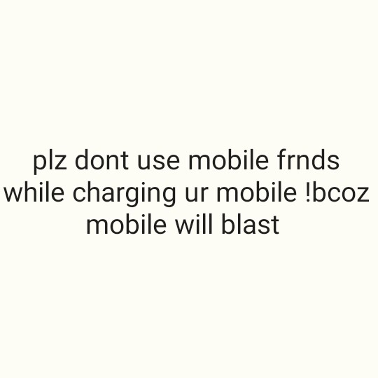 📱చార్జర్ డే - plz dont use mobile frnds while charging ur mobile ! bcoz mobile will blast - ShareChat