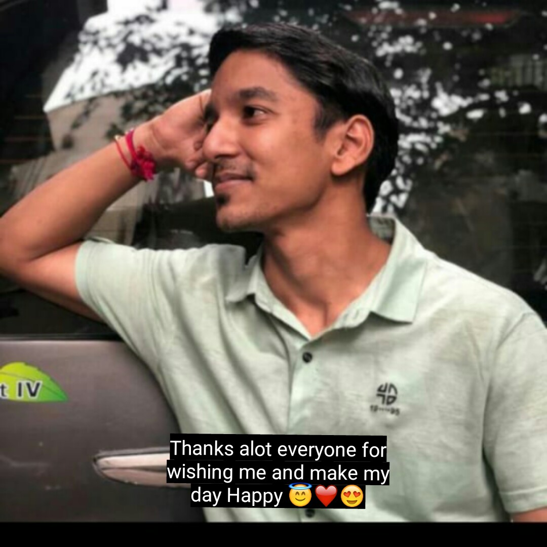 my birthday - TIV Thanks alot everyone for wishing me and make my day Happy ♡ - ShareChat