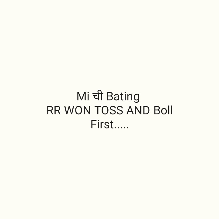 🏏MI vs RR - Mi | Bating RR WON TOSS AND Boll First . . . . - ShareChat