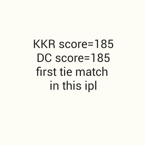 🏏 DC 🔷 vs KKR 🖤 - KKR score = 185 DC score = 185 first tie match in this ipl - ShareChat