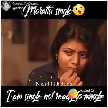 முரட்டு single - போஸ்ட் செய்தவர் : @ abish 1841 Morattu single Nasiii Editz [ am single not ready to mingle ShareChat Abi Angel abisha842001 Mamanoda Queen Abis Angry birdci . . . Follow - ShareChat