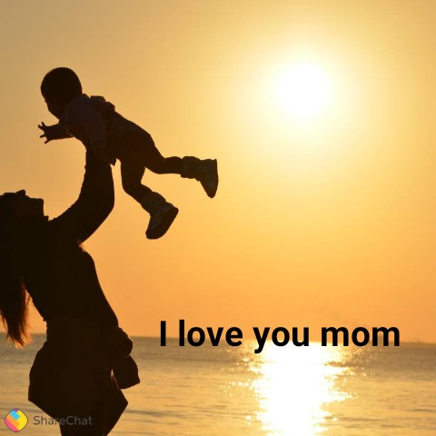 😊😊😊happy 😊😊😊 - I love you mom ShareChat - ShareChat